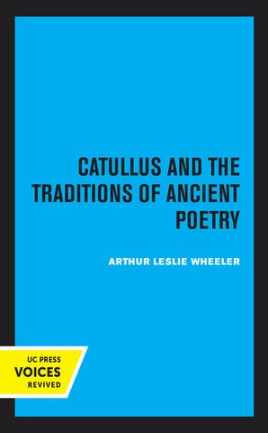 Catullus and the Traditions of Ancient Poetry
