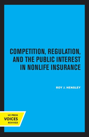 Competition, Regulation, and the Public Interest in Nonlife Insurance