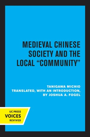 Medieval Chinese Society and the Local Community