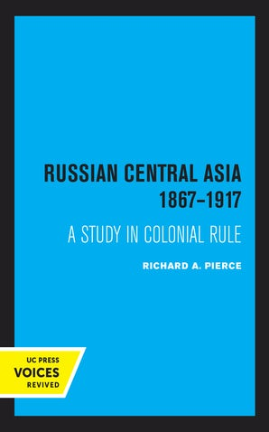Russian Central Asia 1867-1917