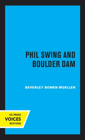 Phil Swing and Boulder Dam