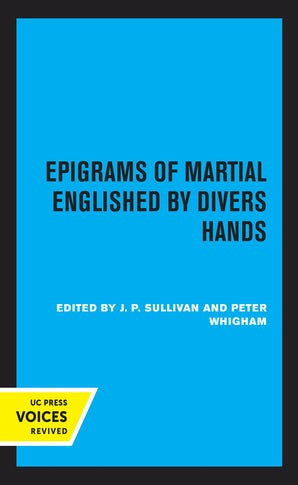 Epigrams of Martial Englished by Divers Hands