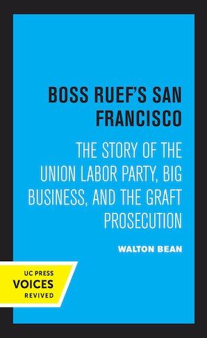 Boss Ruef's San Francisco