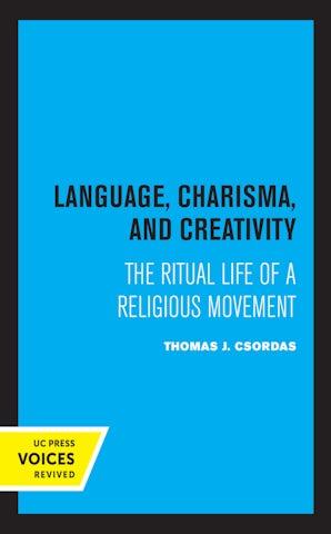 Language, Charisma, and Creativity