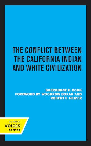 The Conflict Between the California Indian and White Civilization