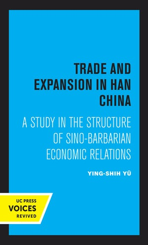 Trade and Expansion in Han China