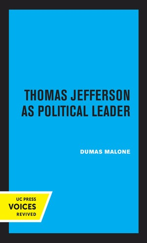 Thomas Jefferson as Political Leader
