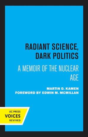 Radiant Science, Dark Politics