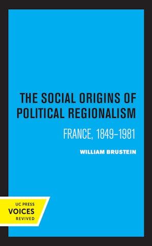 The Social Origins of Political Regionalism