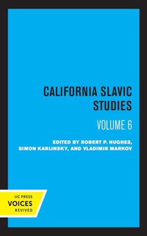 California Slavic Studies, Volume VI