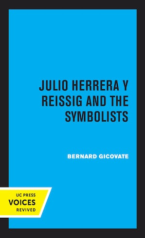 Julio Herrera y Reissig and the Symbolists