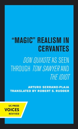 Magic Realism in Cervantes