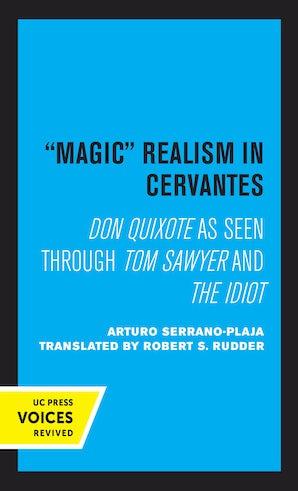 Magic Realism in Cervantes