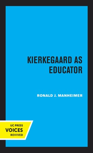 Kierkegaard as Educator
