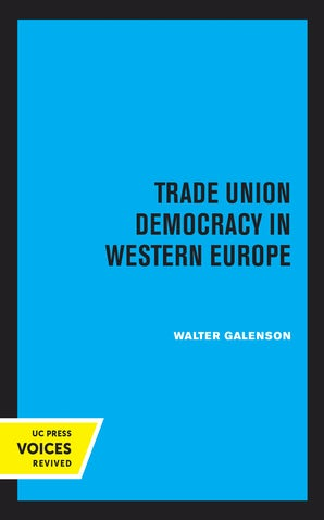 Trade Union Democracy in Western Europe