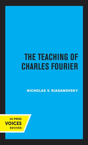 The Teaching of Charles Fourier