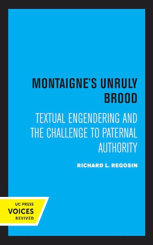 Montaigne's Unruly Brood