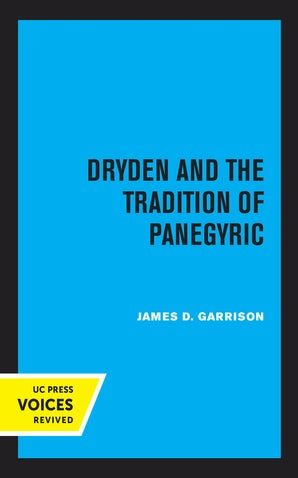 Dryden and the Tradition of Panegyric