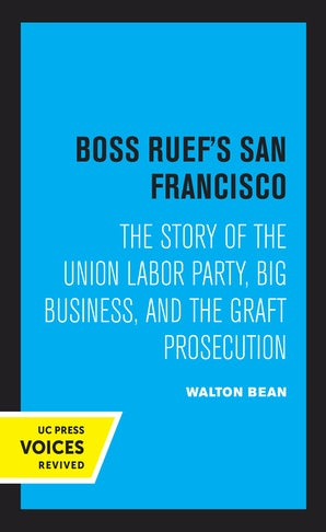 Boss Ruef's San Francisco