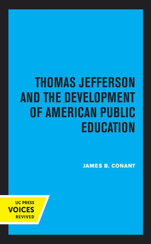 Thomas Jefferson and the Development of American Public Education
