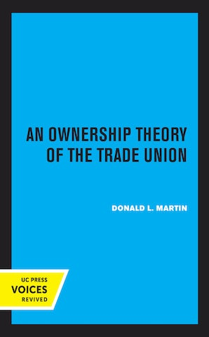 An Ownership Theory of the Trade Union