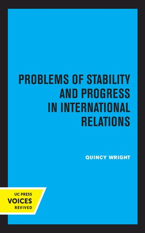 Problems of Stability and Progress in International Relations