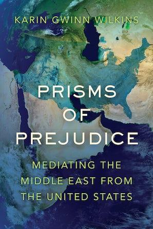 Prisms of Prejudice