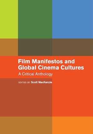 Film Manifestos and Global Cinema Cultures