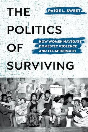 The Politics of Surviving