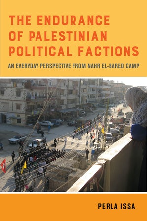 The Endurance of Palestinian Political Factions