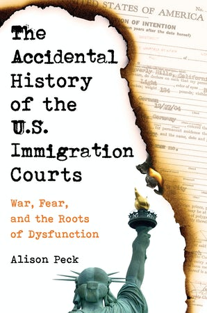 The Accidental History of the U.S. Immigration Courts