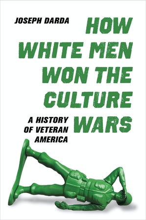 How White Men Won the Culture Wars