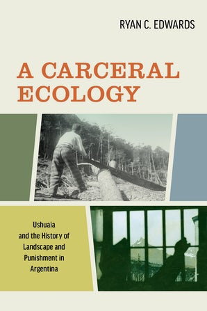 A Carceral Ecology