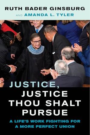 Justice, Justice Thou Shalt Pursue