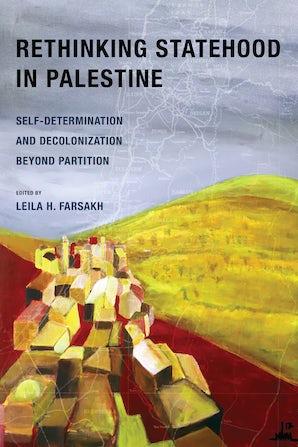 Rethinking Statehood in Palestine