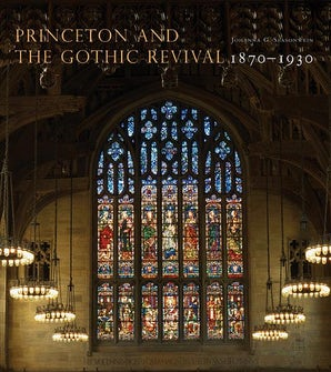 Princeton and the Gothic Revival