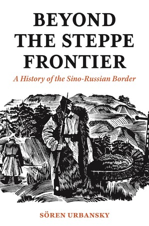 Beyond the Steppe Frontier