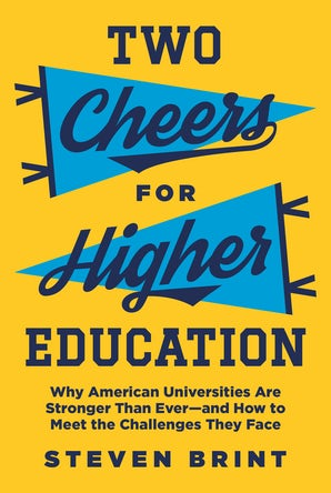 Two Cheers for Higher Education