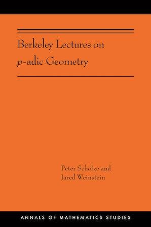 Berkeley Lectures on p-adic Geometry
