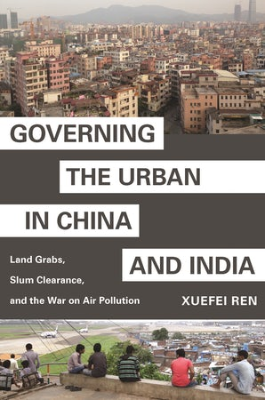 Governing the Urban in China and India