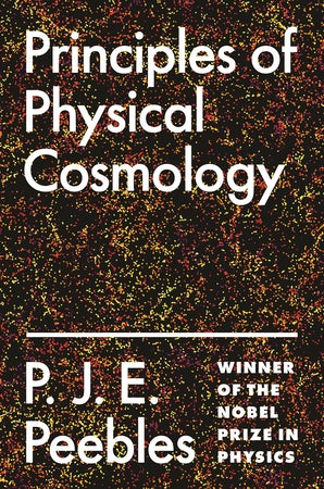Principles of Physical Cosmology