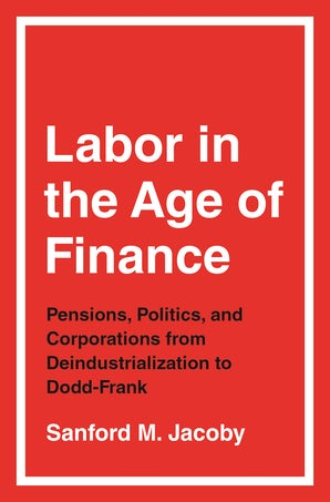Labor in the Age of Finance