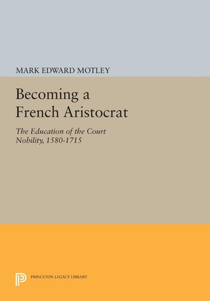 Becoming a French Aristocrat