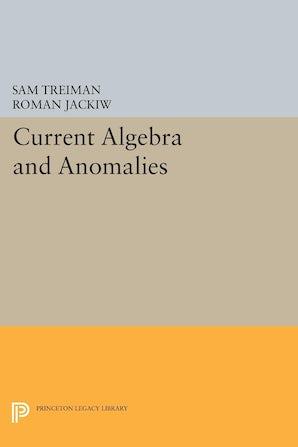 Current Algebra and Anomalies