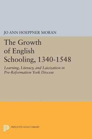 The Growth of English Schooling, 1340-1548