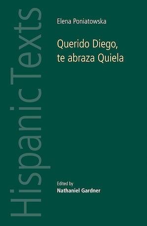 Querido Diego, Te abraza Quiela by Elena Poniatowska