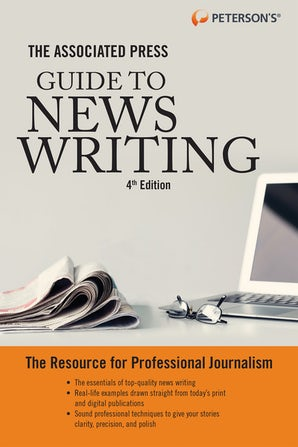 The Associated Press Guide to News Writing, 4th Edition