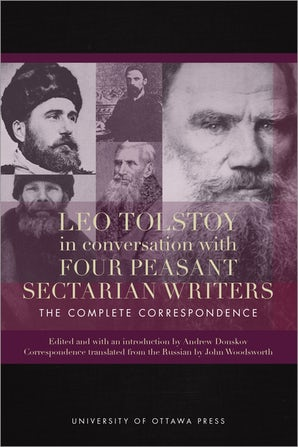 Leo Tolstoy in Conversation with Four Peasant Sectarian Writers