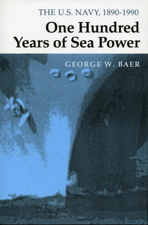 One Hundred Years of Sea Power
