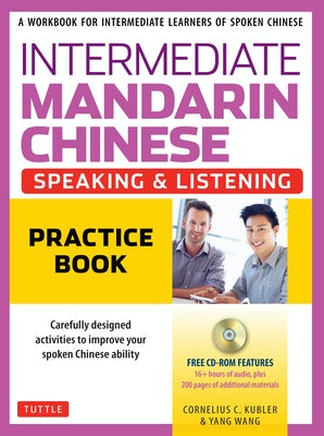 Intermediate Mandarin Chinese Speaking & Listening Practice